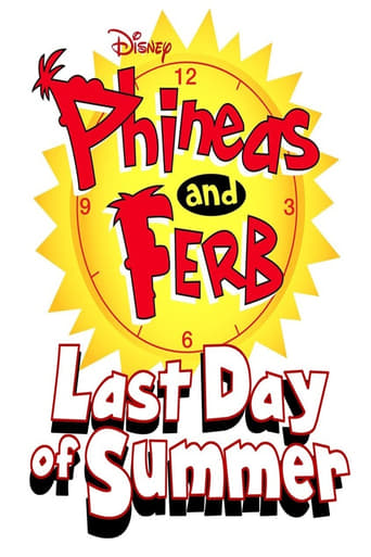 Poster of Phineas and Ferb: Last Day Of Summer