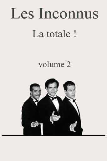 Les Inconnus La totale ! Vol. 2
