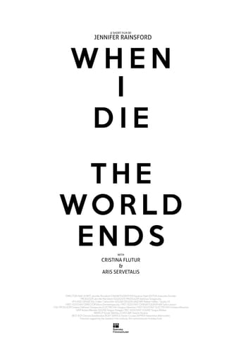 Watch When I Die the World Ends Free Movie Online