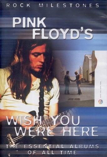 Rock Milestones: Pink Floyd's Wish You Were Here
