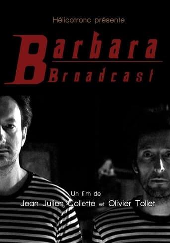 Poster of Barbara Broadcast