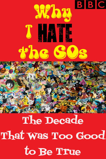 Why I Hate the 60s: The Decade That Was Too Good to Be True