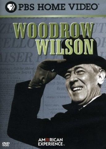 Watch American Experience: Woodrow Wilson 2002 full online free
