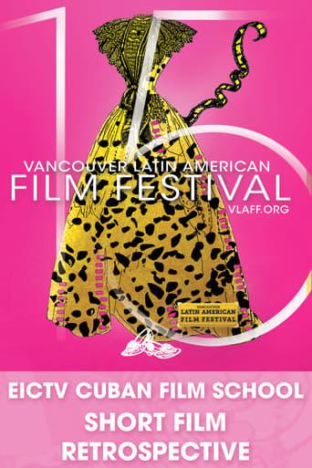 EICTV Cuban Film School - Short Film Retrospective poster