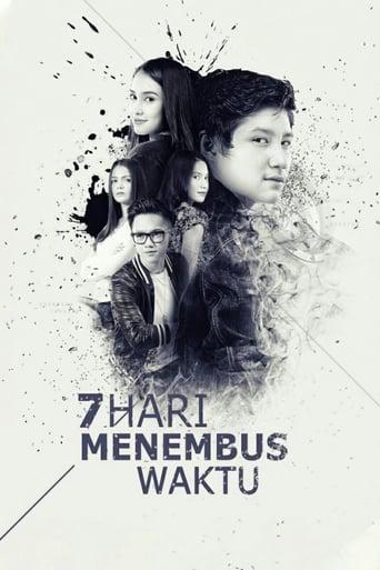 Poster of 7 Hari Menembus Waktu