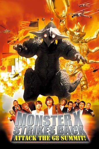 The Monster X Strikes Back: Attack the G8 Summit