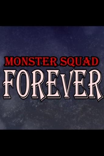 Poster of Monster Squad Forever!
