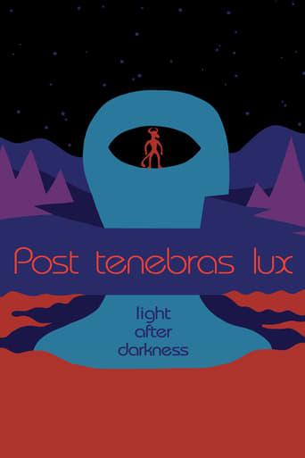 'Post Tenebras Lux (2012)