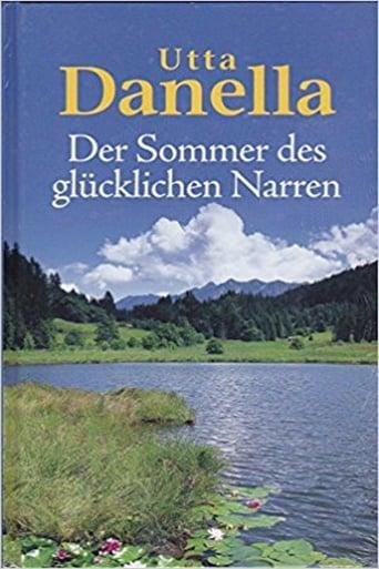Poster of Utta Danella - Der Sommer des glücklichen Narren