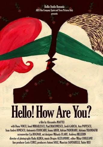 Hello! How Are You? Buna! Ce faci?