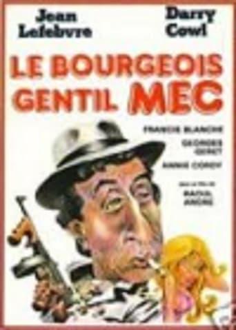 Watch Le bourgeois gentil mec Free Movie Online