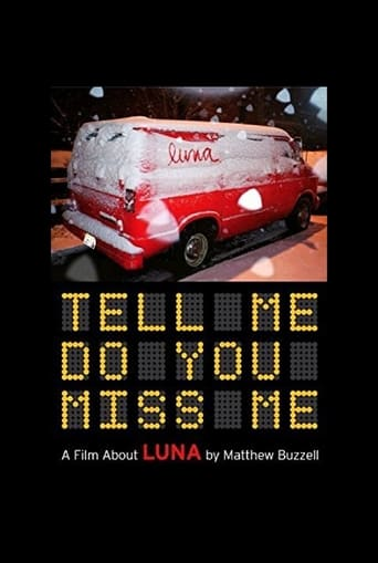 Tell Me Do You Miss Me: A Film About Luna