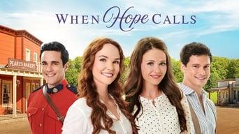 When Hope Calls (2019- )