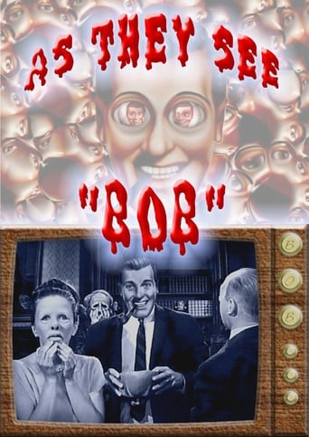 As They See Bob