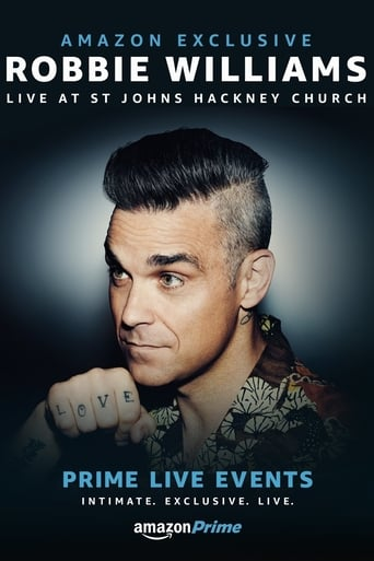 Film Prime Live Events: Robbie Williams Live at St. John's Hackney
