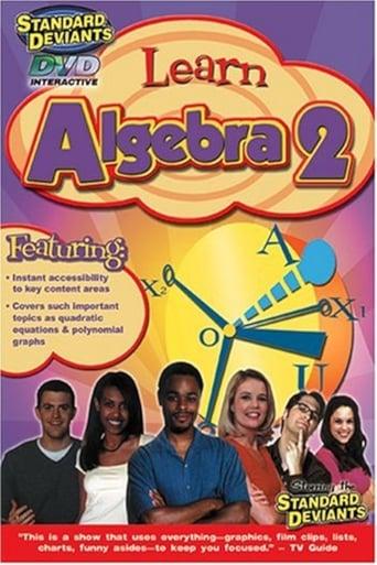 Learn Algebra 2: The Standard Deviants