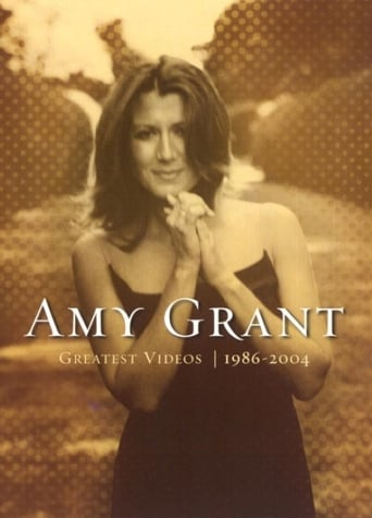 Poster of Amy Grant: Greatest Videos 1986-2004