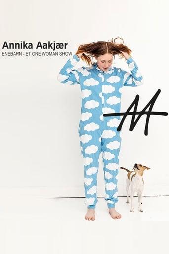 Watch Annika Aakjær - ENEBARN Free Movie Online