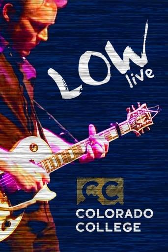 Low: Live At Colorado College