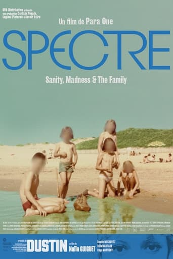 Spectre (Sanity, Madness and The Family)
