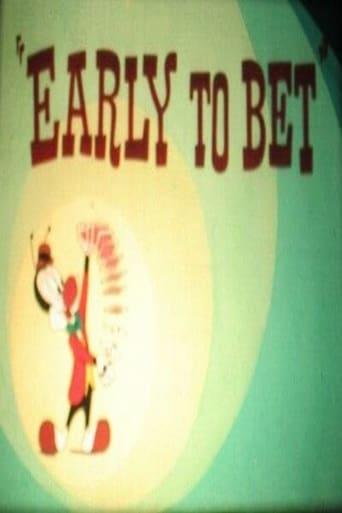 Watch Early to Bet Online Free Putlocker