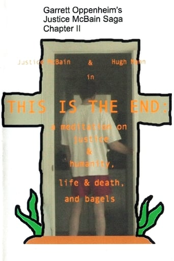 Watch This Is the End: A Meditation on Justice & Humanity, Life & Death, and Bagels Online Free Putlockers
