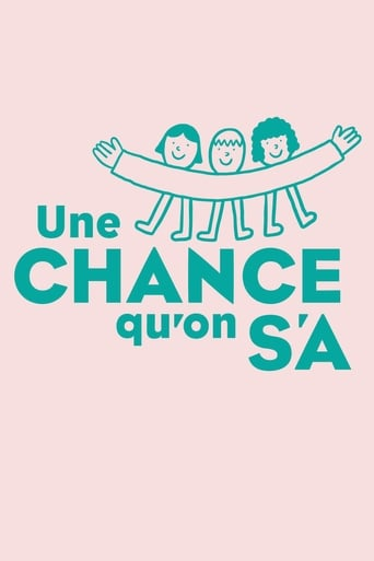 Poster of Une chance qu'on s'a