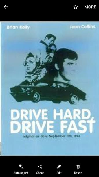 Poster of Drive Hard, Drive Fast