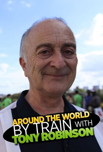 Poster of Around the World by Train With Tony Robinson