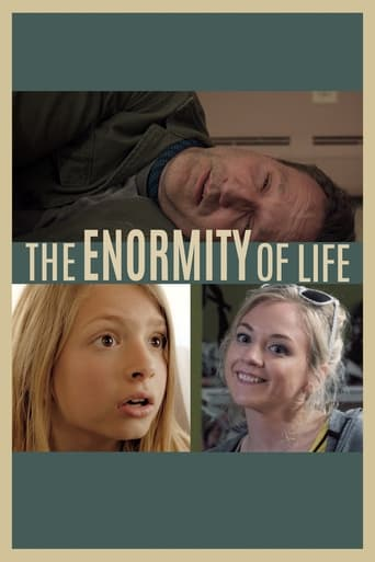 The Enormity of Life