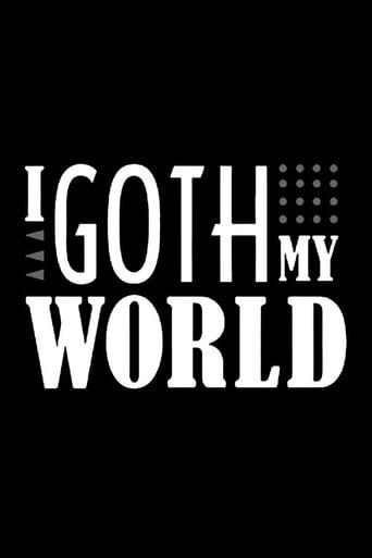 I Goth My World
