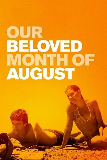 Minunata luna august - Our Beloved Month of August