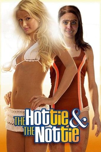 The Hottie & the Nottie - Liebe auf den zweiten Blick