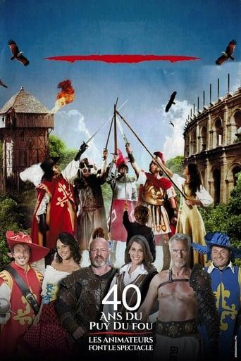 Poster of 40 ans du Puy du Fou : les animateurs font le spectacle