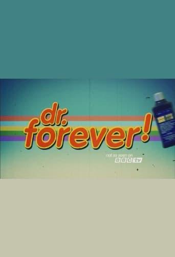 Dr. Forever! - 2013 / 1 Staffel