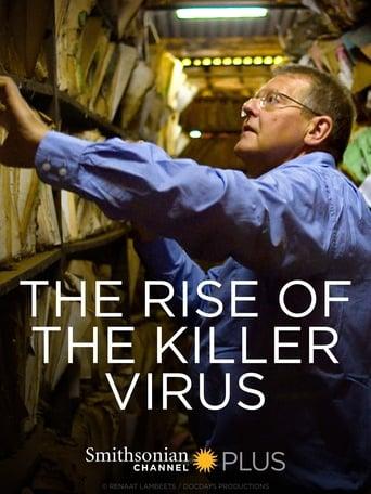 Rise of the Killer Virus