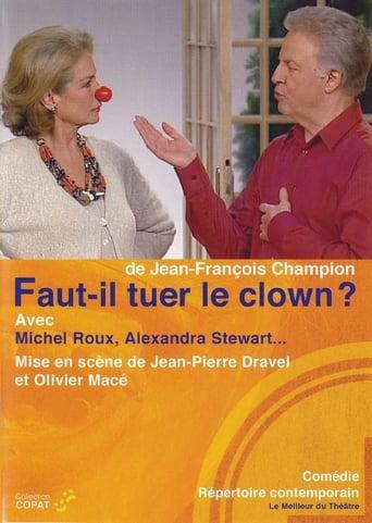 Watch Faut-il tuer le clown ? Full Movie Online Putlockers