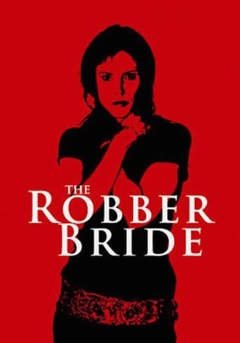 Watch The Robber Bride Online Free Putlocker