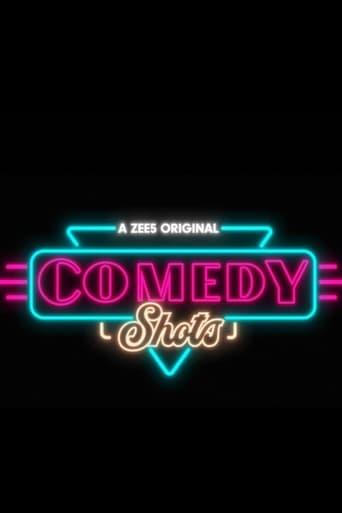 Comedy Shots