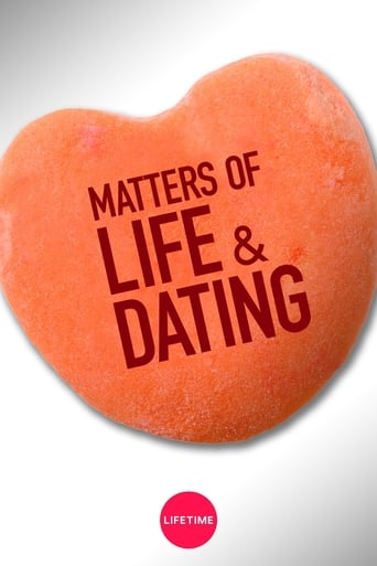 Poster of Matters of Life & Dating