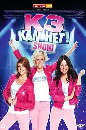 K3 Kan Het Show