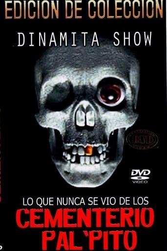 Watch Dinamita Show: Cementerio Pal Pito 7 1997 full online free