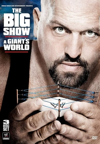 Poster of WWE: The Big Show - A Giant's World