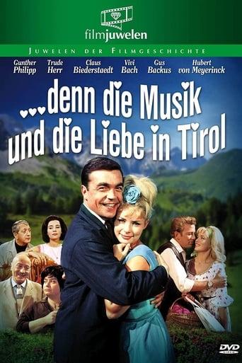 Poster of … denn die Musik und die Liebe in Tirol