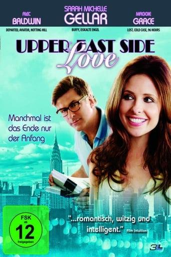 Upper East Side Love - Manchmal ist das Ende nur der Anfang - Komödie / 2009 / ab 12 Jahre