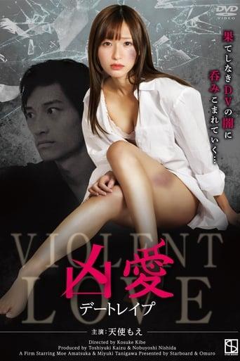 Watch Violent Love: Date Rape Online Free Putlocker