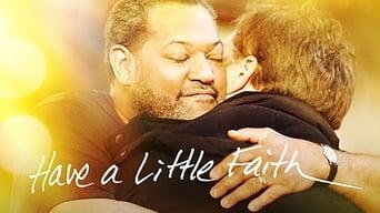 Have a Little Faith (2011)