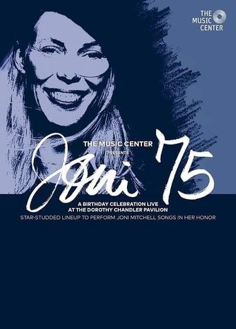 Joni 75: A Birthday Celebration