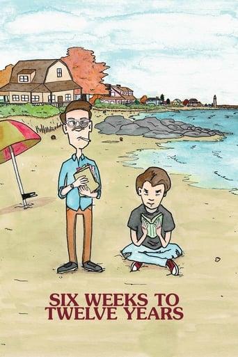 Poster of Six Weeks to Twelve Years