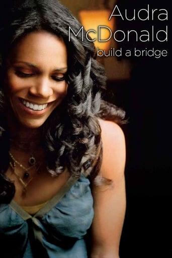 Poster of Audra McDonald and Friends: Build a Bridge